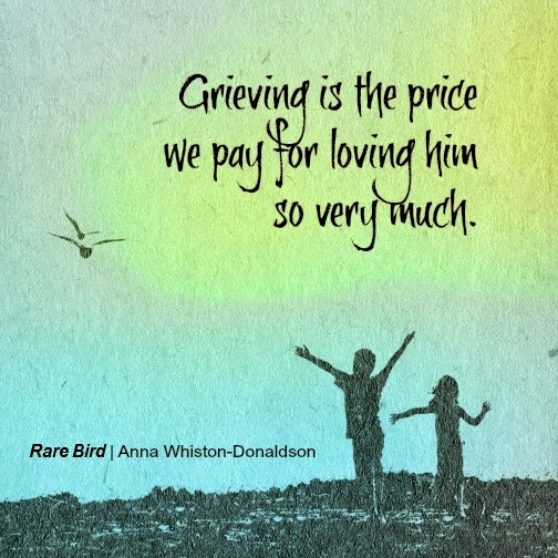 grieving is the price we pay